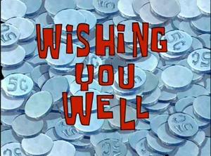 Titlecard-Wishing You Well.jpg