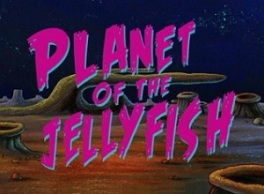 Planet of the Jellyfish.jpg