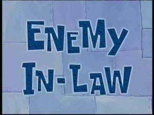 Titlecard-Enemy In-Law.jpg