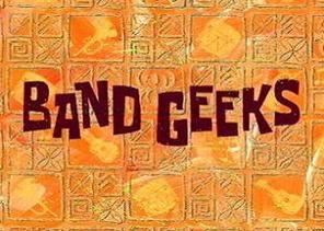 Band Geeks Episode From Spongepedia The Biggest