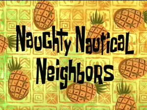 Titlecard Naughty Nautical Neighbors.jpg