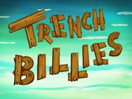 Titlecard Trench Billies.png