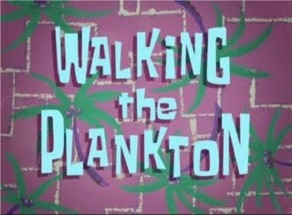 Titlecard Walking the Plankton.jpg