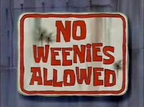 Titlecard No Weenies Allowed.jpg