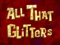 Titlecard-All that Glitters.jpg