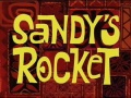 Titlecard Sandy's Rocket.jpg