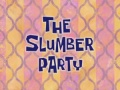 Titlecard-The Slumber Party.jpg