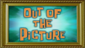 Outofthepicture.jpg