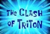The Clash of Triton.jpg