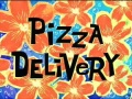 Titlecard Pizza Delivery.jpg