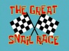 Titlecard The Great Snail Race.jpg