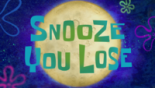 Snooze You Lose.png