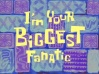 Titlecard I'm Your Biggest Fanatic.jpg