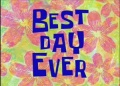 Titlecard-Best Day Ever.jpg