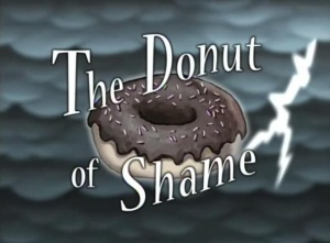 The Donut Of Shame Episode From Spongepedia The