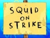 Titlecard Squid on Strike.jpg