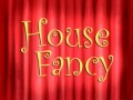 Titlecard-House Fancy.jpg